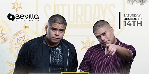 SATURDAY NIGHT with DUO DJ TWIINZ  at SEVILLA San Diego