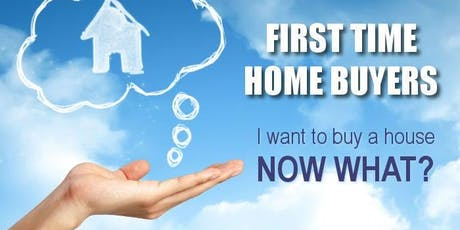 Free First Time Home-Buyer Seminar tickets