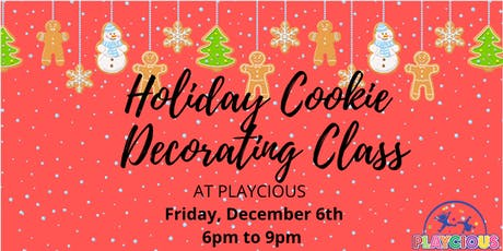 Holiday Cookie Decorating Class at Playcious Oakville tickets