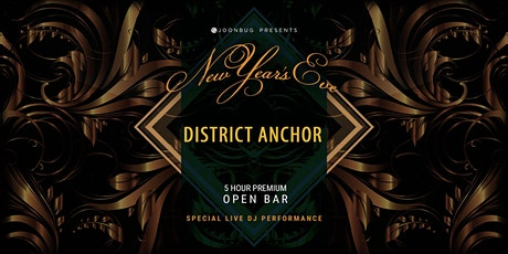 District Anchor New Years Eve  2020 Party tickets
