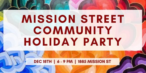 Mission Street Community Holiday Party