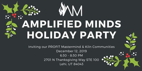 Amplified Minds Holiday Party (PROFIT Mastermind) tickets