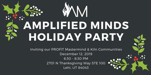 Amplified Minds Holiday Party (PROFIT Mastermind)