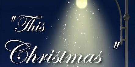 """""""This Christmas"""""""