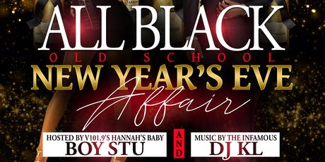 All Black Old School New Years Eve Affair tickets