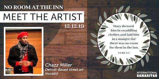 No Room at the Inn - Meet the Artist