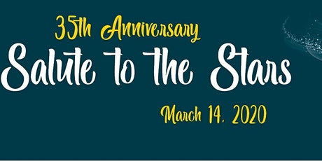Salute to the Stars & 35th Anniversary Celebration tickets