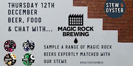 Magic Rock Beer and Stew Flight Night, Oakwood tickets