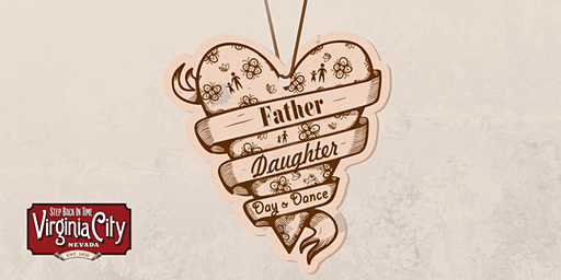 Virginia City's Father-Daughter Day & Dance