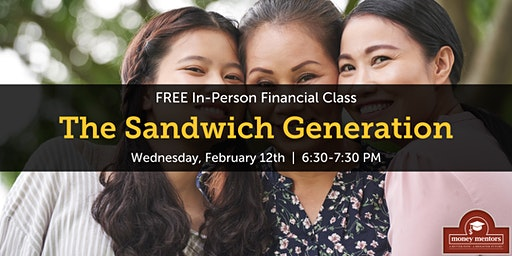 The Sandwich Generation | Free Financial Class, Lethbridge