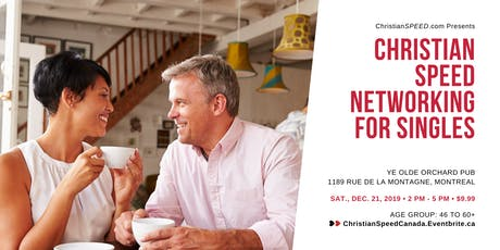 Christian SPEED Networking for Singles // Ages: 46 to 60+ // Downtown Montreal tickets