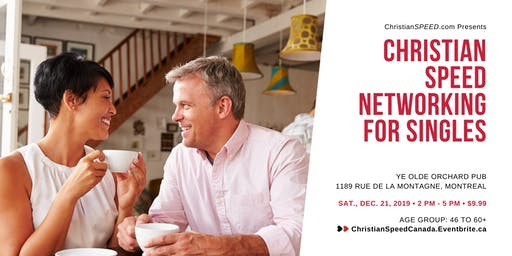 Christian SPEED Networking for Singles // Ages: 46 to 60+ // Downtown Montreal