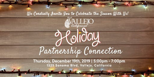 Visit Vallejo Holiday Partnership Connection 2019