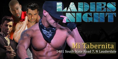 Ladies Night Out LIVE - Male Revue @ Hot Limon N. Lauderdale FL