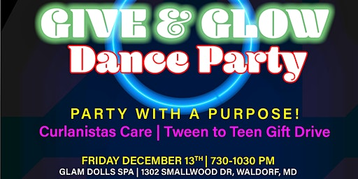 Curlanistas Care: Tween and Teen Gift Drive and Glow Party