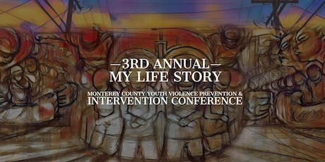 My Life Story 2020 3rd Annual Youth Violence Prevention Conference tickets