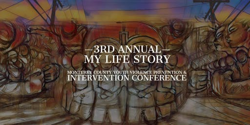 My Life Story 2020 3rd Annual Youth Violence Prevention Conference