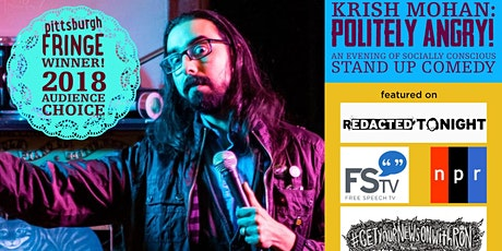 Krish Mohan's Politely Angry: A Night of Socially Conscious Stand Up Comedy tickets