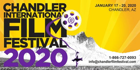 Chandler International Film Festival 2020 tickets