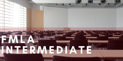 FMLA Intermediate- A Human Resources Workshop