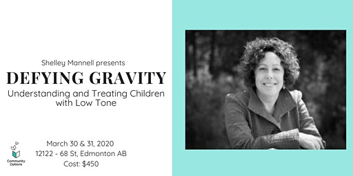 Defying Gravity: Understanding and Treating Children with Low Tone
