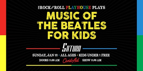 The Rock And Roll Playhouse plays: The Music of The Beatles for Kids tickets