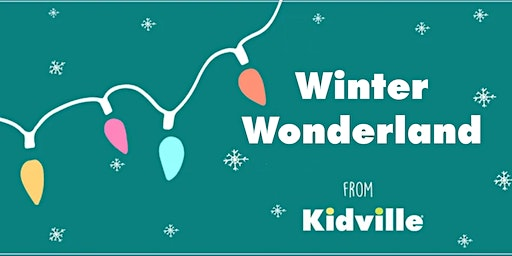 Kidville's Winter Wonderland