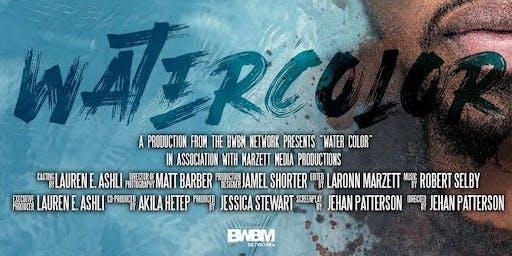"BWBM NETWORK Presents ""WATERCOLOR"""