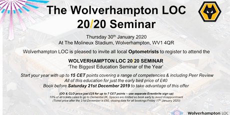 The Wolverhampton LOC 2020 Education Seminar - Optometrist Registration tickets