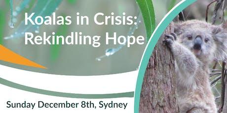 Koalas in Crisis: Rekindling Hope tickets