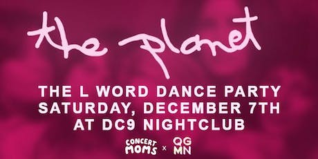 The Planet - A Dance Party for the L Word tickets