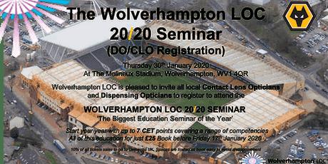 The Wolverhampton LOC 2020 Education Seminar - DO/CLO registration tickets