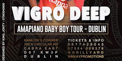 Vigro Deep Baby Boy Europe Tour