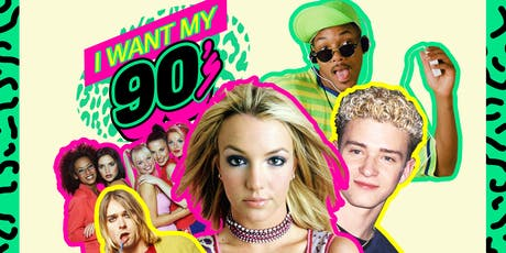 I Want My 90s Dance Party tickets