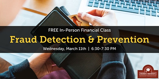 Fraud Detection & Prevention | Free Financial Class, Calgary