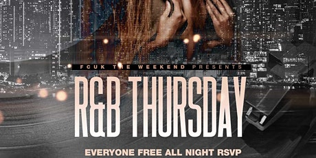 R&B Afterwork Thursday / Happy Hour til 10pm (Free Entry) tickets