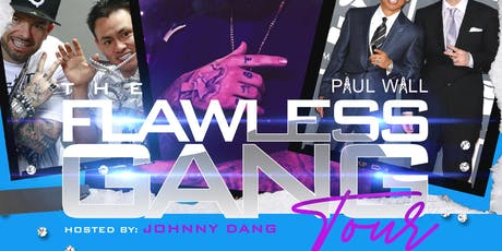PAUL WALL: Flawless Gang Tour Hosted by Johnny Dang tickets