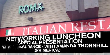 Networking Luncheon - Why Life Insurance - with Amanda Thornhill (Primerica) tickets