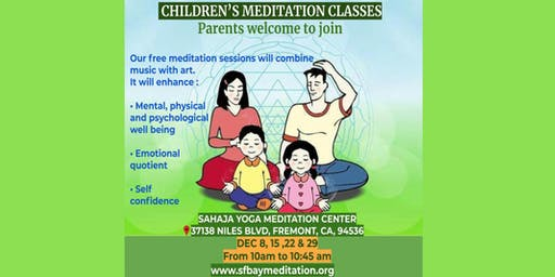 Free Meditation Classes for Kids  in Fremont