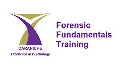 Forensic Fundamentals (1/2 day) Training - Footscray tickets