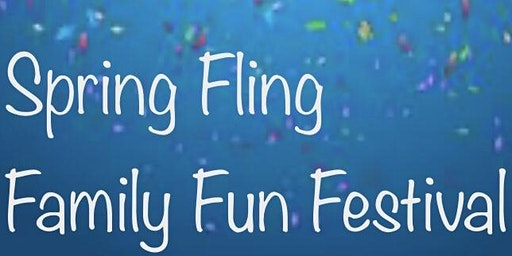 Spring Fling... Family Fun Fest