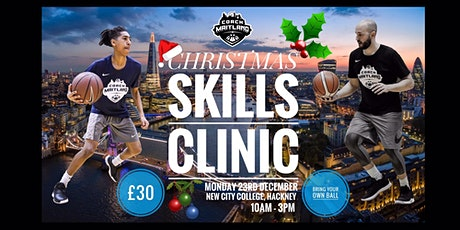 Christmas Skills Clinic tickets