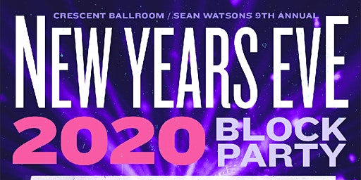 THE CRESCENT NEW YEARS EVE 2020 BLOCK PARTY