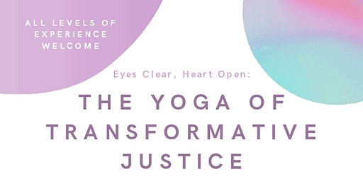 The Yoga of Transformative Justice