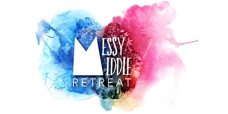 Messy Middle Retreat: Discernment tickets