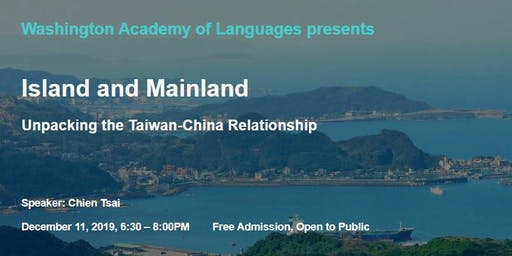 Island and Mainland: Unpacking the China-Taiwan Relationship