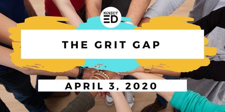 The Grit Gap: Staying Power for Long Term Success for K-12 Educators tickets