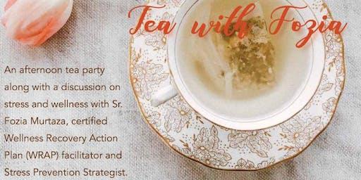 Tea with Fozia