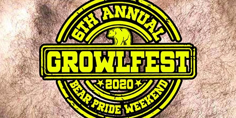 Growlfest 2020: 6th Annual Bear Pride Weekend tickets