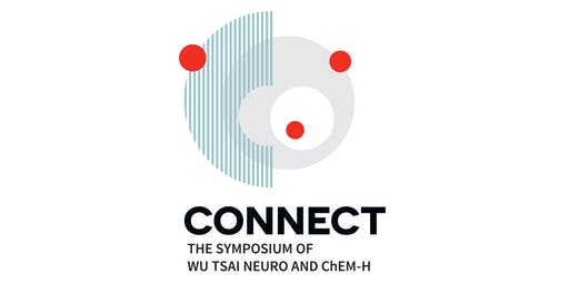 CONNECT: The Symposium of Wu Tsai Neuro and ChEM-H